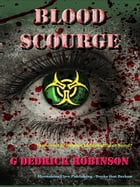 Blood Scourge by G Dedrick Robinson