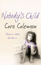 Nobody's Child by Cora Coleman