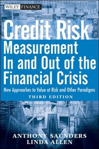 Credit Risk Management In and Out of the Financial Crisis: New Approaches to Value at Risk and…