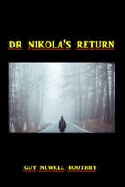 Dr. Nikola's Return by Guy Boothby