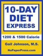 10-Day Diet Express by Gail Johnson, M.S.