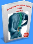 Everything You'll Need to Know Vol.22 Back Pain by RC Ellis