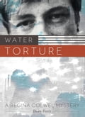 Water Torture 772009ea-8adc-4092-acdc-34b72720f045