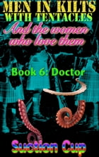 Book 6: Doctor by Suction Cup