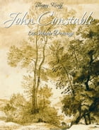 John Constable: 126 Master Drawings by Blagoy Kiroff