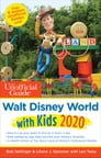 Unofficial Guide to Walt Disney World with Kids 2020 Cover Image