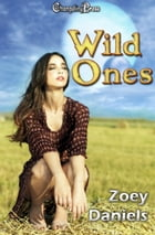 Wild Ones (Box Set by Zoey Daniels