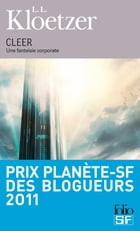 Cleer: Une fantaisie corporate by L. L. Kloetzer