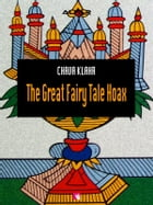 The Great Fairy Tale Hoax by Chava Klahr