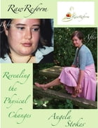 Revealing the Physical Changes by Angela Stokes