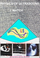 Physics Of Ultrasound, I Match by Hector Garcia