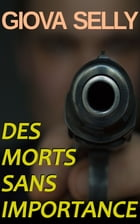 Des morts sans importance by Giova Selly