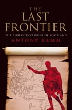 The Last Frontier by Antony Kamm
