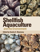 Shellfish Aquaculture and the Environment