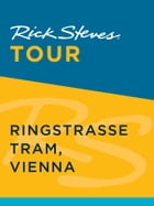 Rick Steves Tour: Ringstrasse Tram, Vienna by Rick Steves