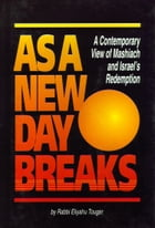 As a New Day Breaks by Sichos In English