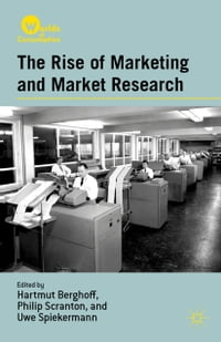 The Rise of Marketing and Market Research
