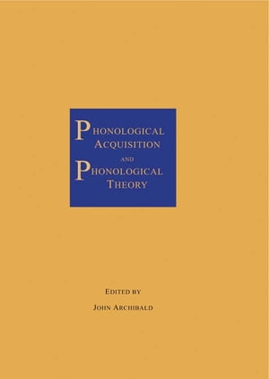 Phonological Acquisition and Phonological Theory