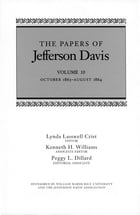 The Papers of Jefferson Davis: October 1863--August 1864 by Jefferson Davis