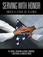 Serving with Honor: Under a Cloak of Silence