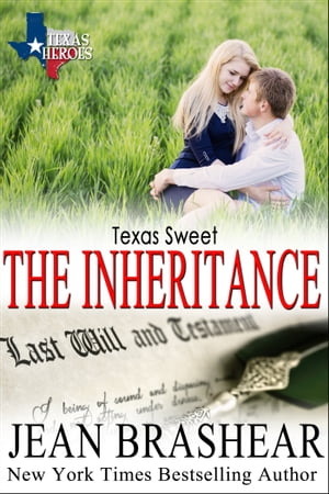 Texas Sweet (Sweetgrass Springs Stories #3) The Inheritance