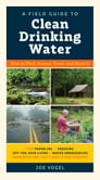 A Field Guide to Clean Drinking Water Cover Image