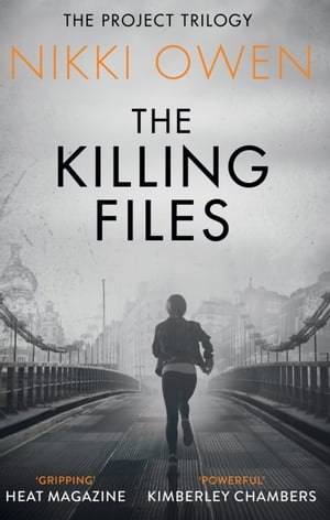 The Killing Files (The Project Trilogy,  Book 2)