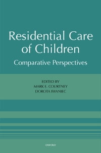 Residential Care of Children: Comparative Perspectives