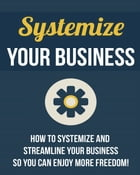 Systemize Your Business by SoftTech
