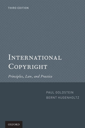 International Copyright Principles,  Law,  and Practice