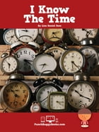 I Know the Time by Lisa Daniel Rees