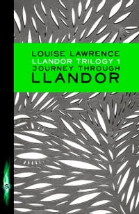 Llandor Trilogy: Journey Through Llandor