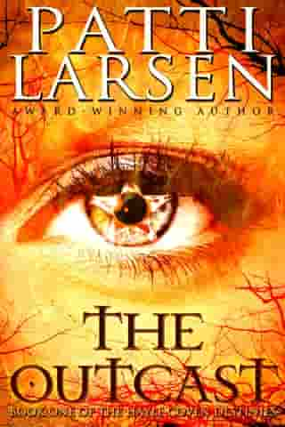 The Outcast by Patti Larsen