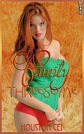 Family Threesome - Forbidden Urges No.1