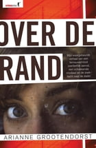 Over de rand by Arianne Grootendorst