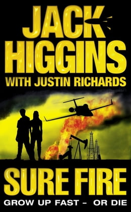 Book Sure Fire by Jack Higgins