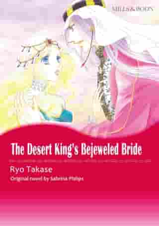 THE DESERT KING'S BEJEWELLED BRIDE (Mills & Boon Comics): Mills & Boon Comics by Sabrina Philips