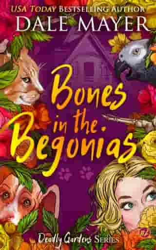 Bones in the Begonias by Dale Mayer