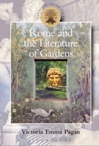 Rome and the Literature of Gardens