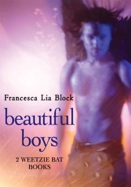 Book Beautiful Boys: Missing Angel Juan and Baby Be-Bop by Francesca Lia Block