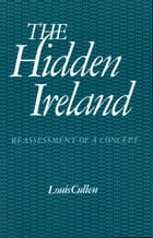 The Hidden Ireland: Reassessment of a Concept