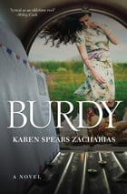 Burdy: A Novel by Karen Spears Zacharias