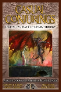 Casual Conjurings: Digital Fantasy Fiction Anthology