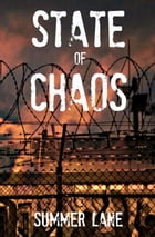 State of Chaos by Summer Lane