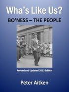 Wha's Like Us: Bo'ness - The People by Peter Aitken