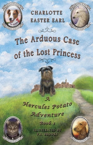 The Arduous Case of the Lost Princess: A Hercules Potato Adventure