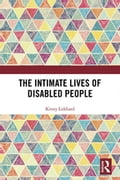 The Intimate Lives of Disabled People 87d5c8a4-109a-4815-9efe-b14aa7e7db8f