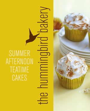 Hummingbird Bakery Summer Afternoon Teatime Cakes: An Extract from Cake Days by Tarek Malouf