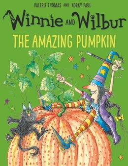 Book Winnie and Wilbur: The Amazing Pumpkin by Valerie Thomas