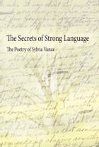 The Secrets of Strong Language by Sylvia Vance